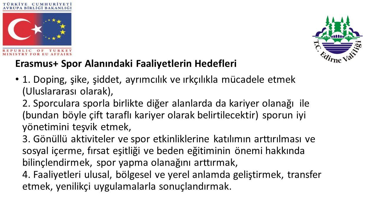 Erasmus+ Spor Alanındaki Faaliyetlerin Hedefleri 1.