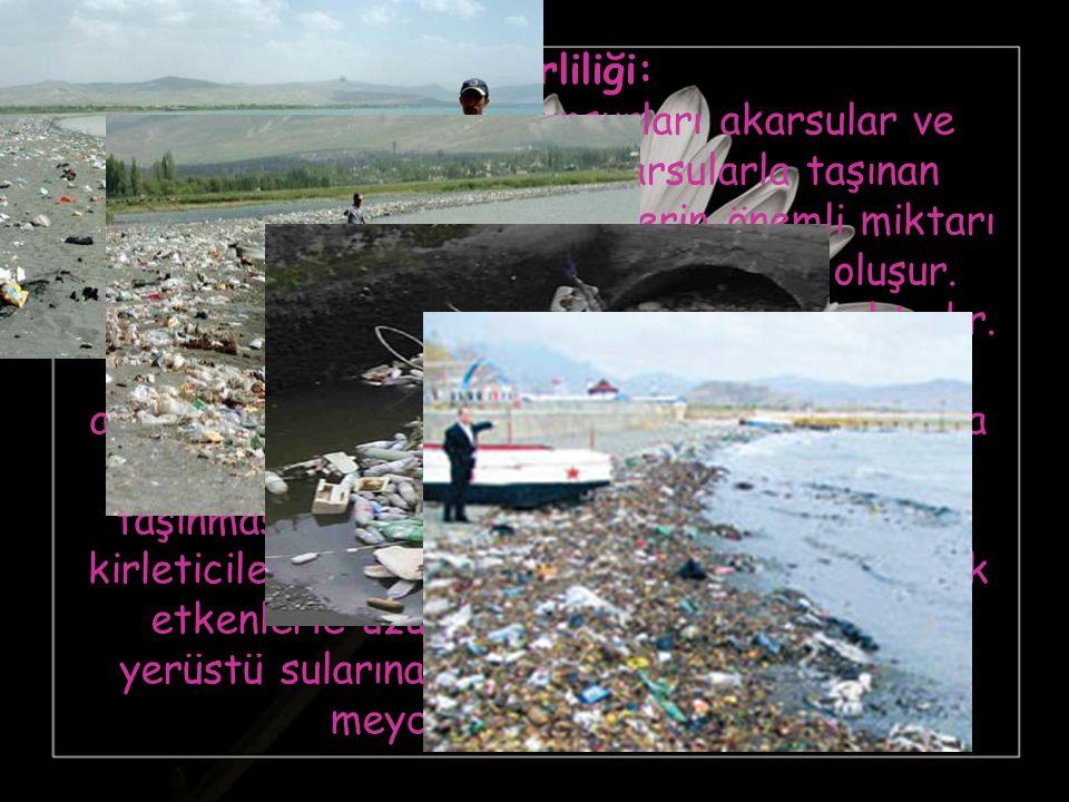 Göl Kirliliği: Göl kirlenmesinin ana unsurları akarsular ve atmosferik olaylardır. Akarsularla taşınan çözünmüş ve askıdaki maddelerin önemli miktarı