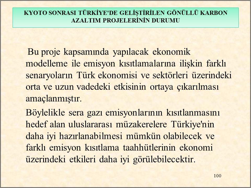 Bu proje kapsamında yapılacak ekonomik modelleme ile emisyon kısıtlamalarına ilişkin farklı senaryoların Türk ekonomisi ve sektörleri üzerindeki orta