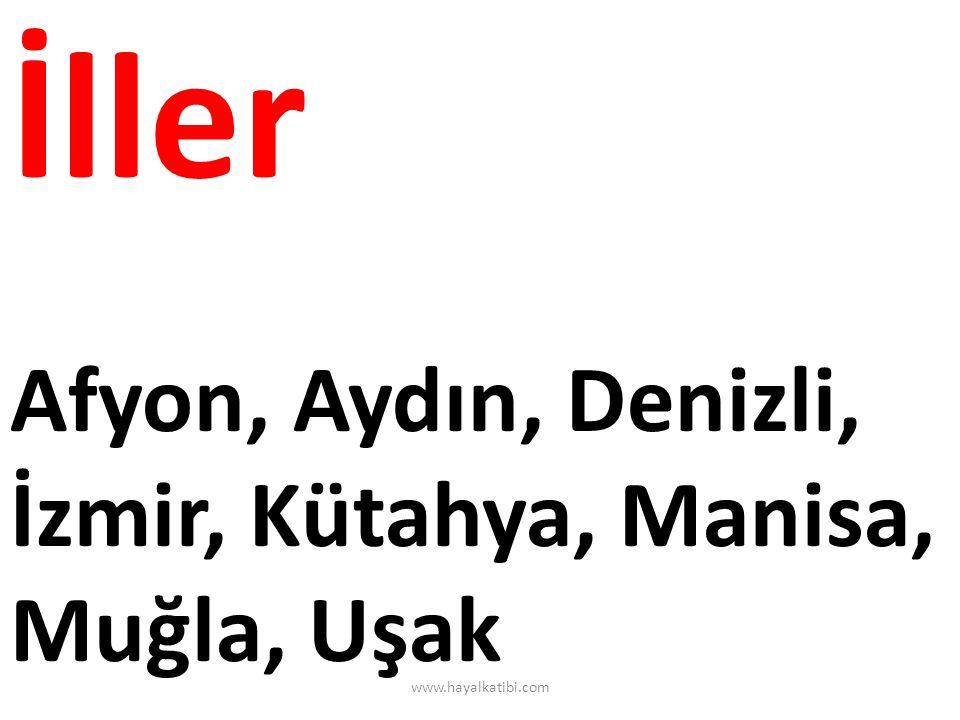 İller Afyon, Aydın, Denizli, İzmir, Kütahya, Manisa, Muğla, Uşak www.hayalkatibi.com