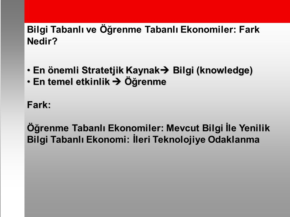 Bilgi Tabanlı ve Öğrenme Tabanlı Ekonomiler: Fark Nedir.