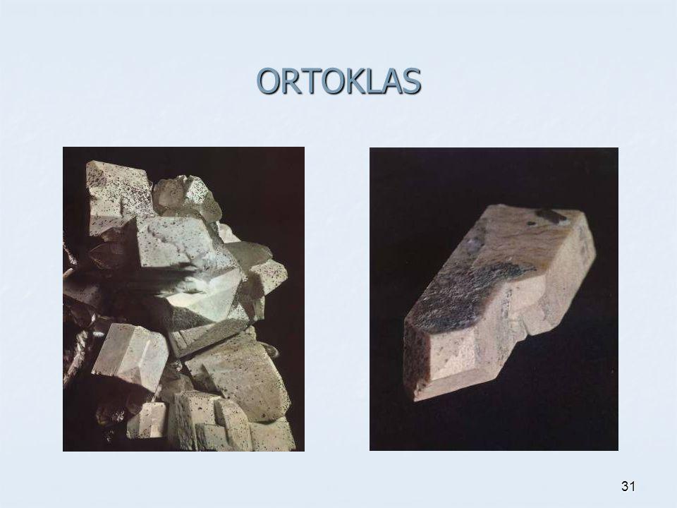 ORTOKLAS 31