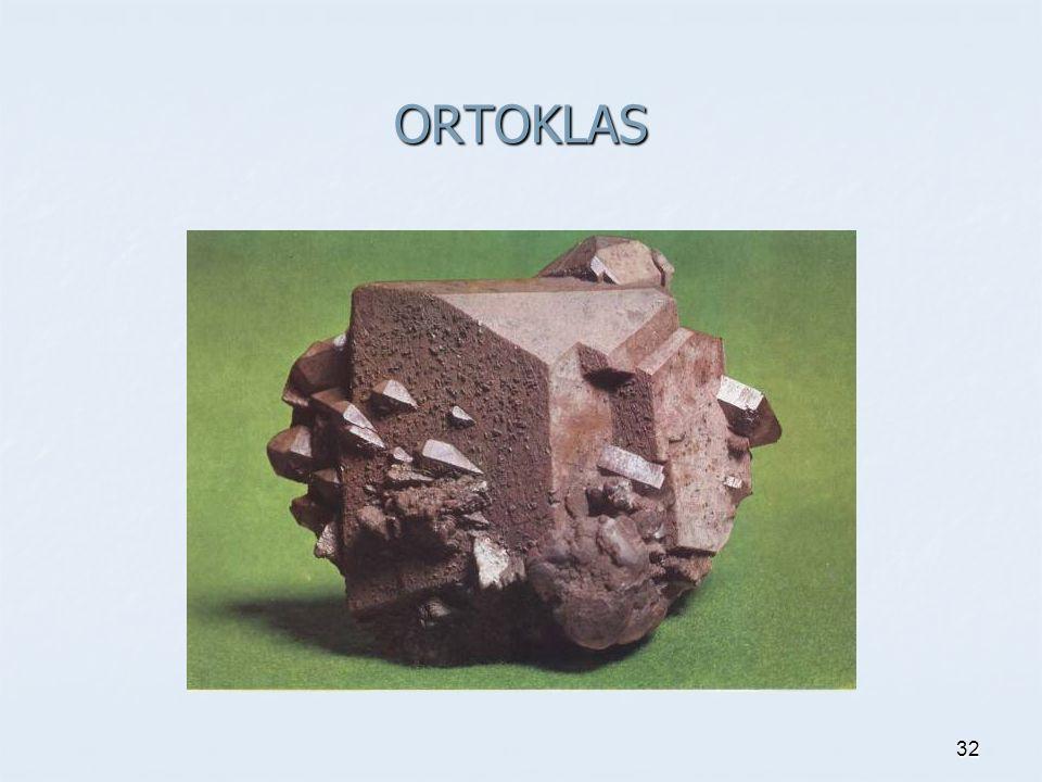 ORTOKLAS 32