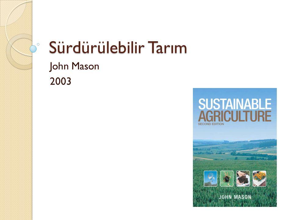 Sürdürülebilir Tarım John Mason 2003