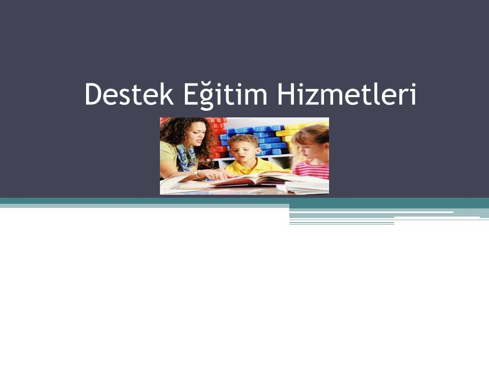 İçerik Okullarda Destek Eğitim Hizmetleri Nerelerde Verilir.