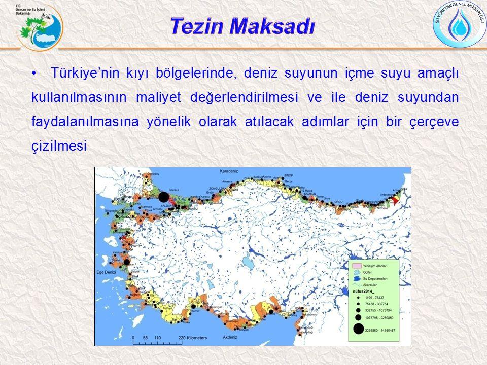 Türkiye'nin kıyı bölgelerinde, deniz suyunun içme suyu amaçlı kullanılmasının maliyet değerlendirilmesi ve ile deniz suyundan faydalanılmasına yönelik