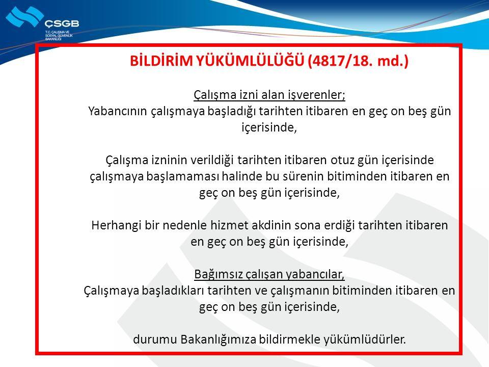 MUAFİYETLER : (1) ÇALIŞMA İZNİ ALMALARINA GEREK BULUNMAYAN YABANCILAR 1.