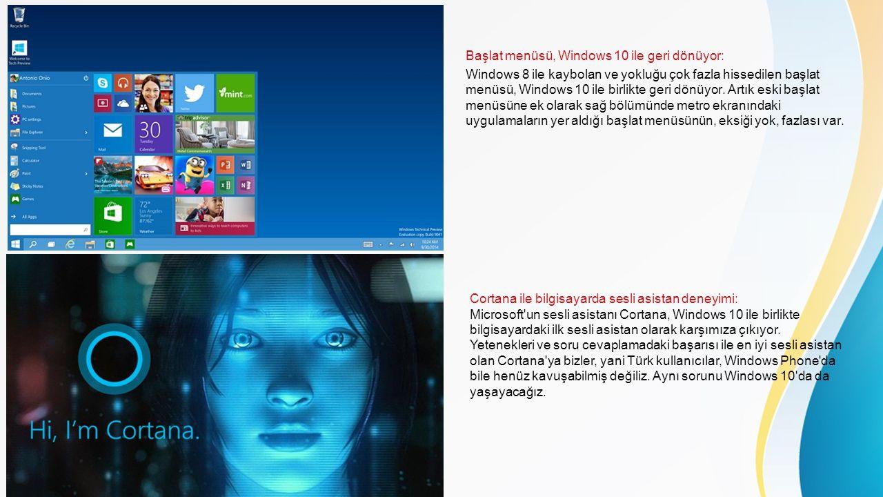 Başlat menüsü, Windows 10 ile geri dönüyor: Windows 8 ile kaybolan ve yokluğu çok fazla hissedilen başlat menüsü, Windows 10 ile birlikte geri dönüyor.