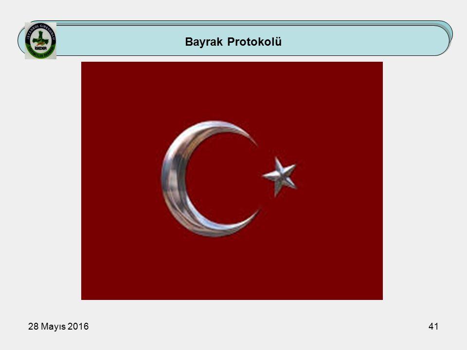 28 Mayıs 201641 Bayrak Protokolü