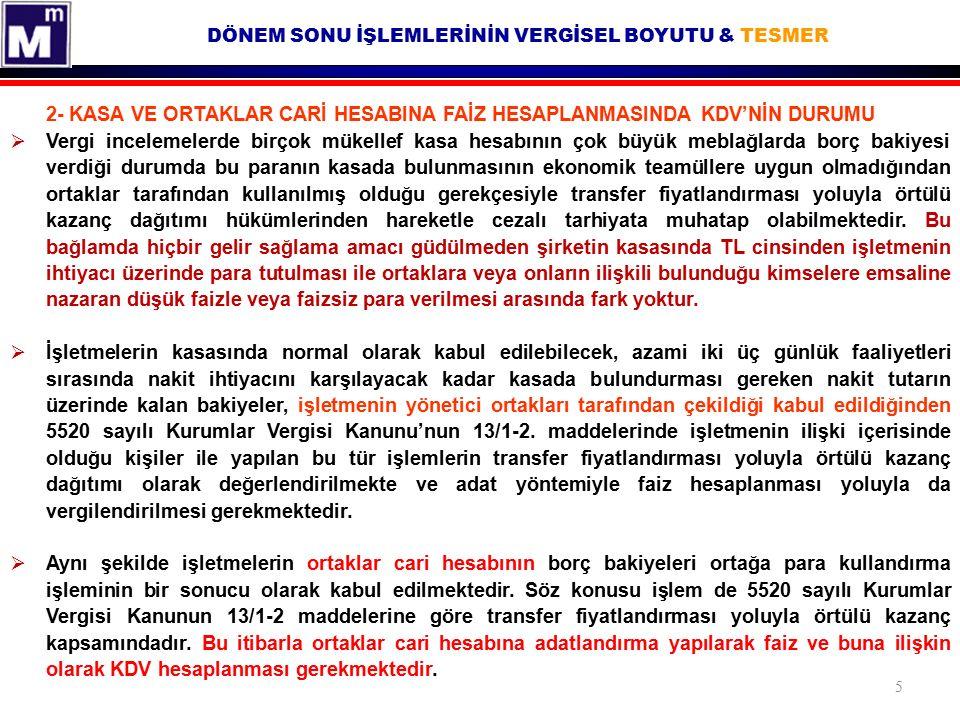 DÖNEM SONU İŞLEMLERİNİN VERGİSEL BOYUTU & TESMER 16 12- TAZMİNAT ÖDEMELERİNİN KDV KARSISINDAKİ DURUMU 08.08.2011 tarih ve 60 no'lu KDV Sirkülerinin 1.2.
