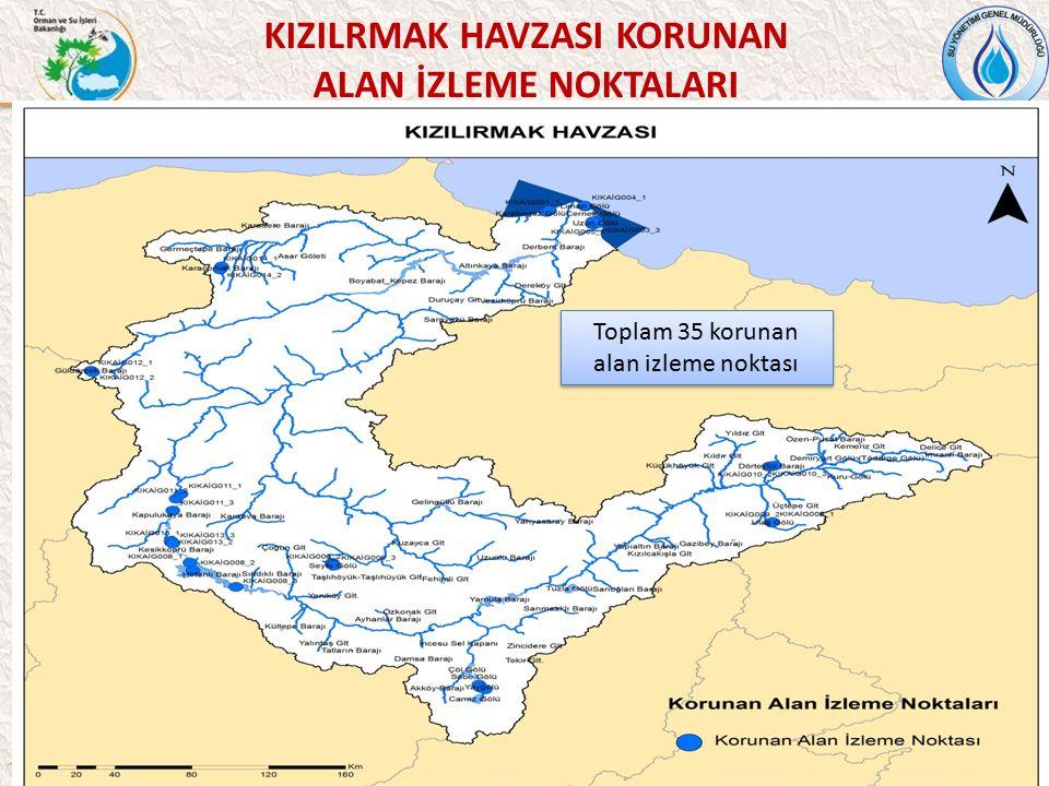 56 KIZILRMAK HAVZASI KORUNAN ALAN İZLEME NOKTALARI Toplam 35 korunan alan izleme noktası