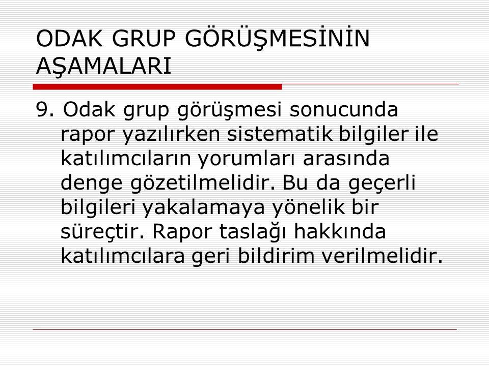 ODAK GRUP GÖRÜŞMESİNİN AŞAMALARI 9.