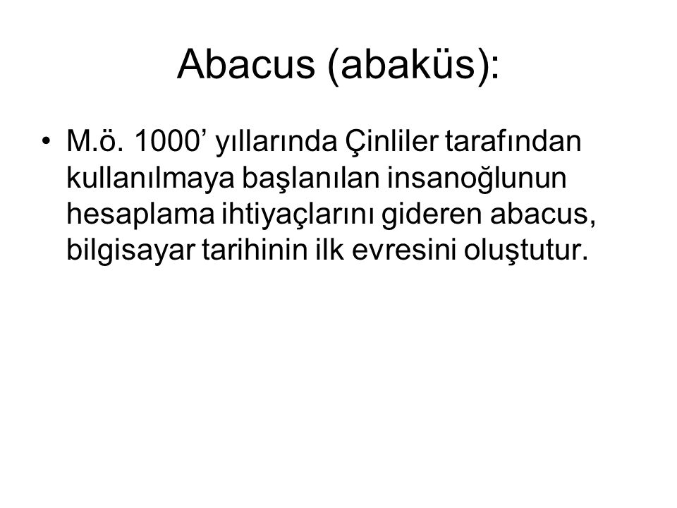 Abacus (abaküs): M.ö.