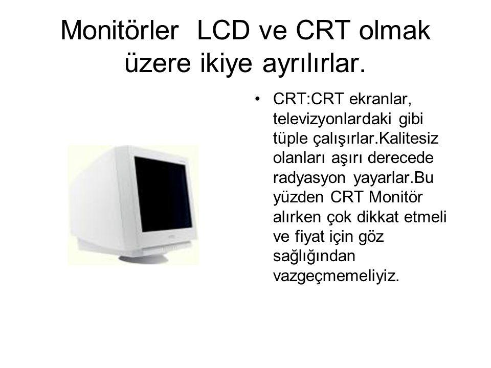 EKRAN (MONİTÖR) Ekran kartlarından gelen görüntüyü kullanıcıya sunan elektronik bir cihazdır.Monitörlerde üç önemli özellik vardır.