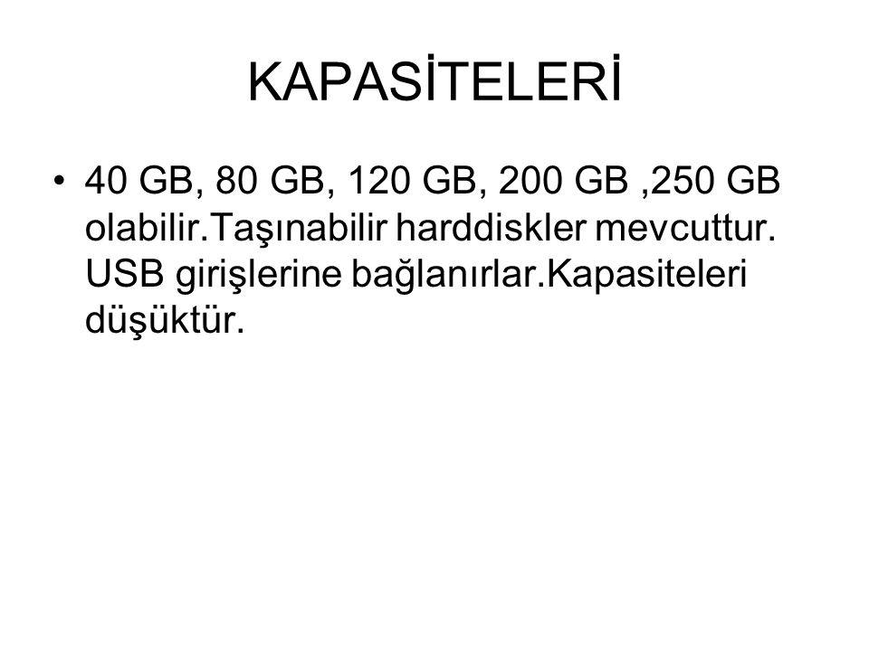 HARDDİSK (SABİTDİSK) Bilgisayarın bilgi deposudur.Bilgiler dosya halinde saklanır.Kapasiteleri ne kadar fazla ise o kadar çok bilgi saklanabilir.Günümüzde HDD'lerin iki çeşidi mevcuttur.Bunlar IDE(eski nesil hala kullanılıyor) HDD ' ler ve SATA (yeni nesil) HDD lerdir.