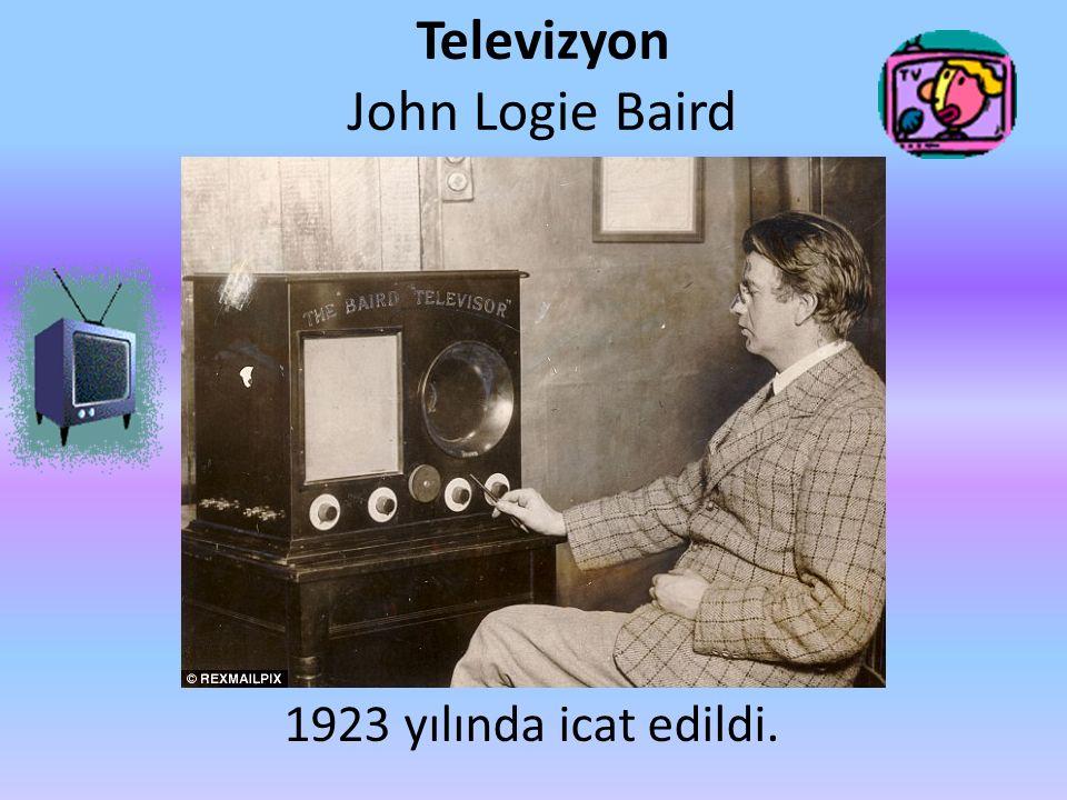 Televizyon John Logie Baird 1923 yılında icat edildi.