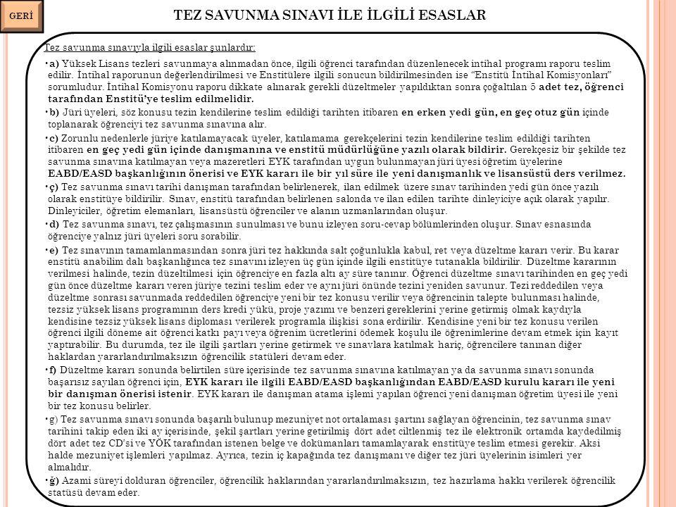TEZ SAVUNMA SINAVI İLE İLGİLİ ESASLAR 37 GERİ