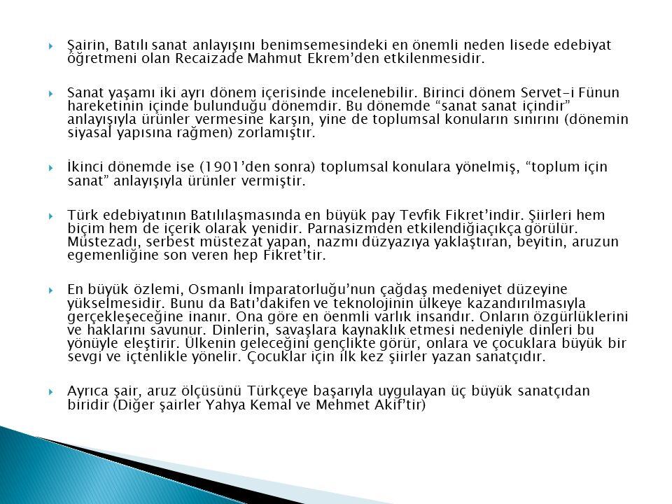  TEVFİK FİKRET (1867 - 1915)