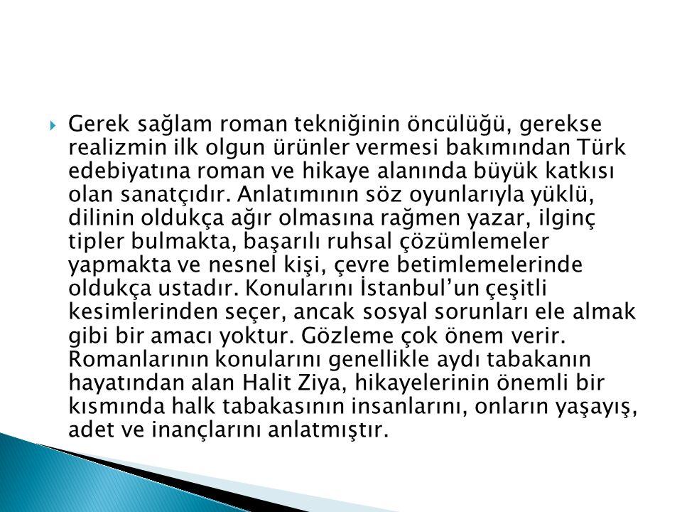 HALİT ZİYA UŞAKLIGİL (1866-1945)