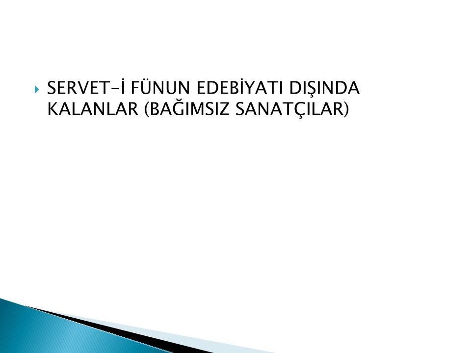  Şiir: Hüseyin Siyret, Hüseyin Suad, Ali Ekrem, Süleyman Nazif, Süleyman Nesib, Faik Ali, Celal Sahir  Hikaye ve Roman: Hüseyin Cahit, Ahmet Hikmet