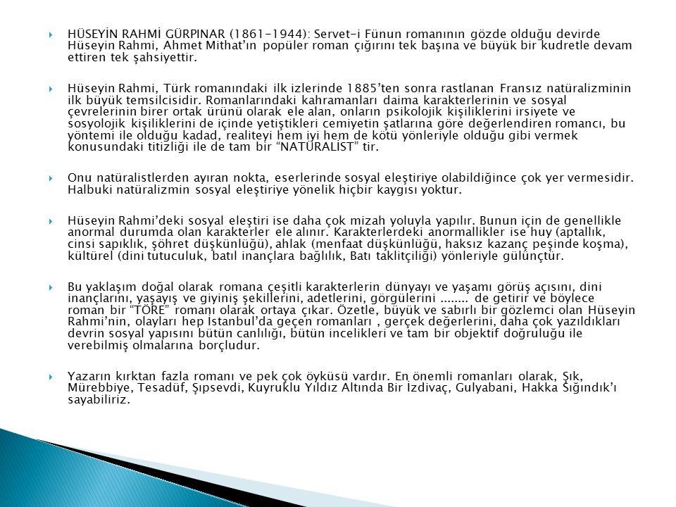 """ MEHMET AKİF ERSOY (1873-1936): """"Ümmetçi"""" bir şair olarak tanınan Mehmet Akif aynı zamanda """"halkçı"""" ve """"milliyetçi"""" kişiliğiyle tamamen toplumcu bir"""