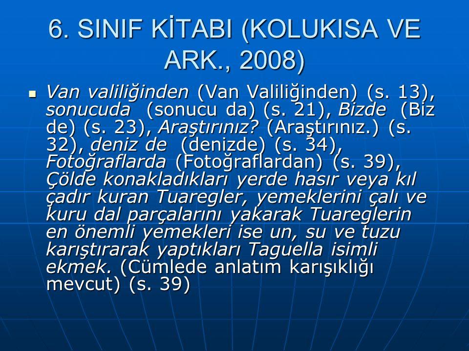 6.SINIF KİTABI (KOLUKISA VE ARK., 2008) Van valiliğinden (Van Valiliğinden) (s.