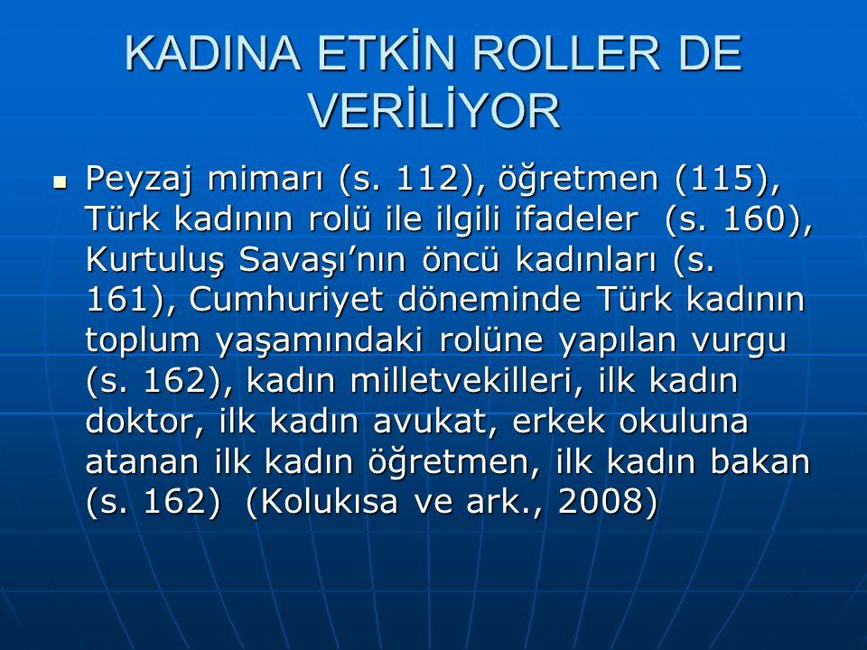 KADINA ETKİN ROLLER DE VERİLİYOR Peyzaj mimarı (s.