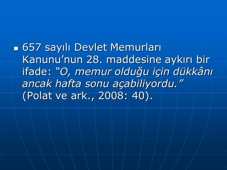 657 sayılı Devlet Memurları Kanunu'nun 28.