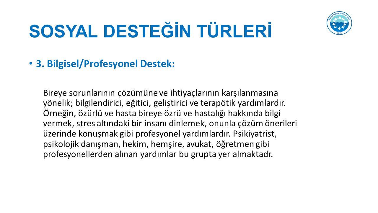 SOSYAL DESTEĞİN TÜRLERİ 3.