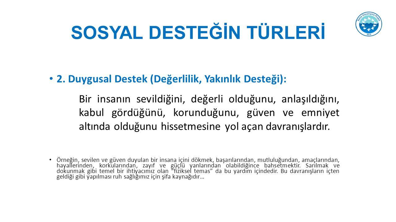 SOSYAL DESTEĞİN TÜRLERİ 2.