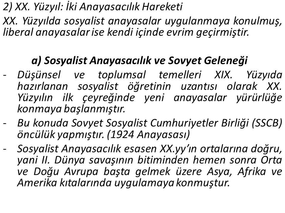 2) XX.Yüzyıl: İki Anayasacılık Hareketi XX.