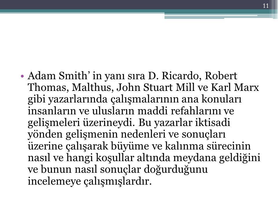Adam Smith' in yanı sıra D.