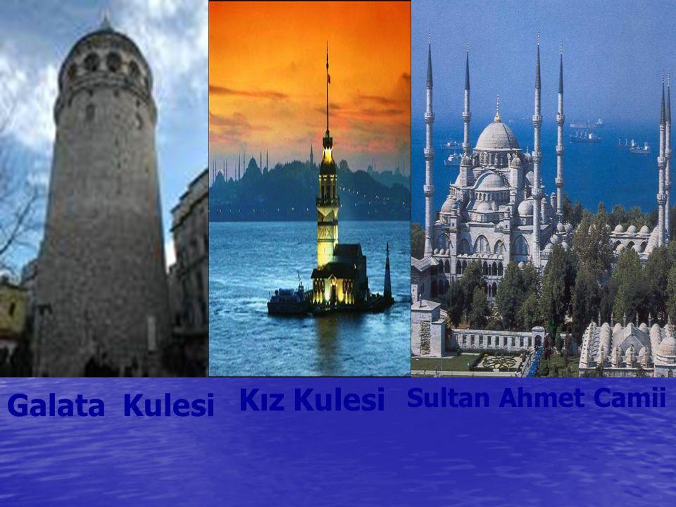 Galata Kulesi Kız Kulesi Sultan Ahmet Camii