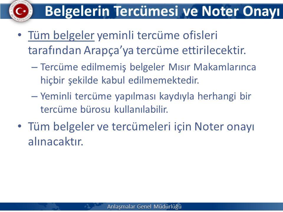 Belgelerin Tercümesi ve Noter Onayı Tüm belgeler yeminli tercüme ofisleri tarafından Arapça'ya tercüme ettirilecektir.