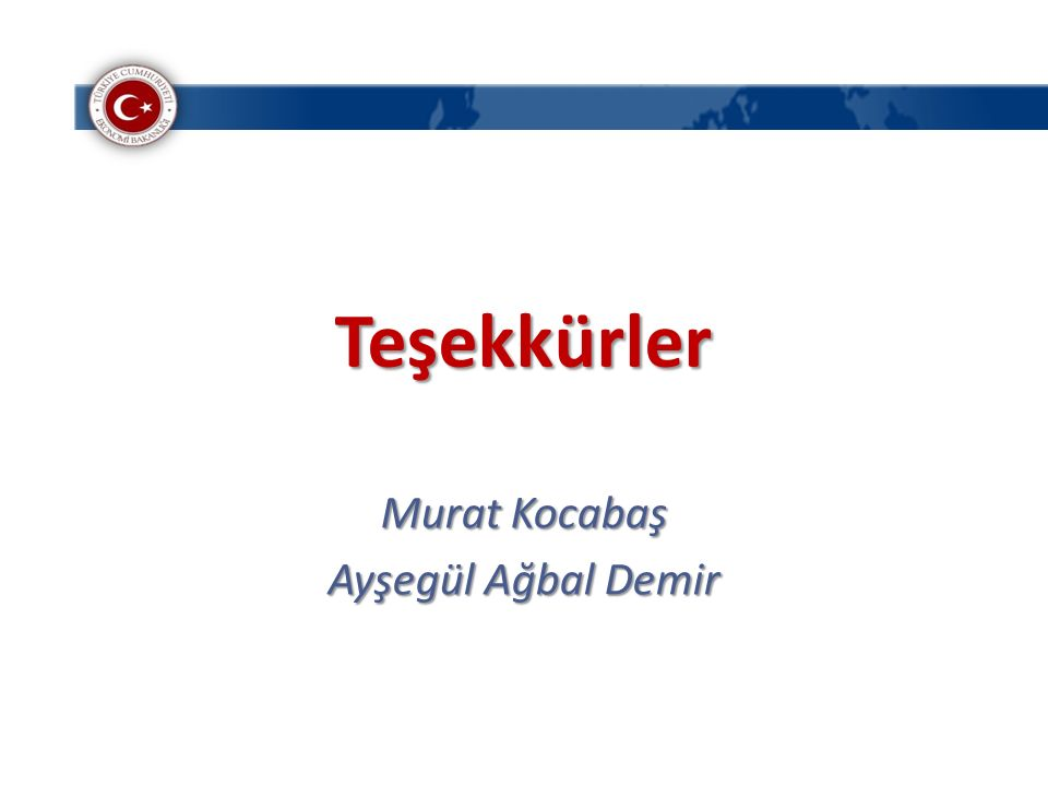 Teşekkürler Murat Kocabaş Ayşegül Ağbal Demir