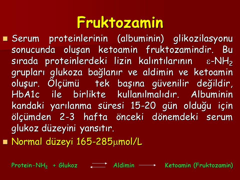 Fruktozamin Serum proteinlerinin (albuminin) glikozilasyonu sonucunda oluşan ketoamin fruktozamindir. Bu sırada proteinlerdeki lizin kalıntılarının 