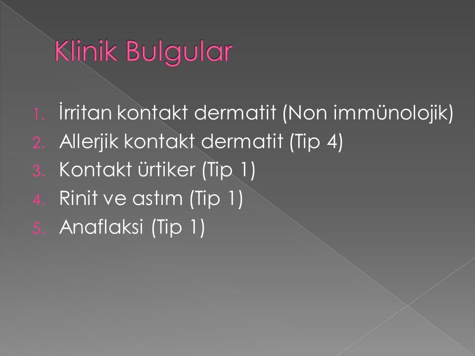 1. İrritan kontakt dermatit (Non immünolojik) 2. Allerjik kontakt dermatit (Tip 4) 3.