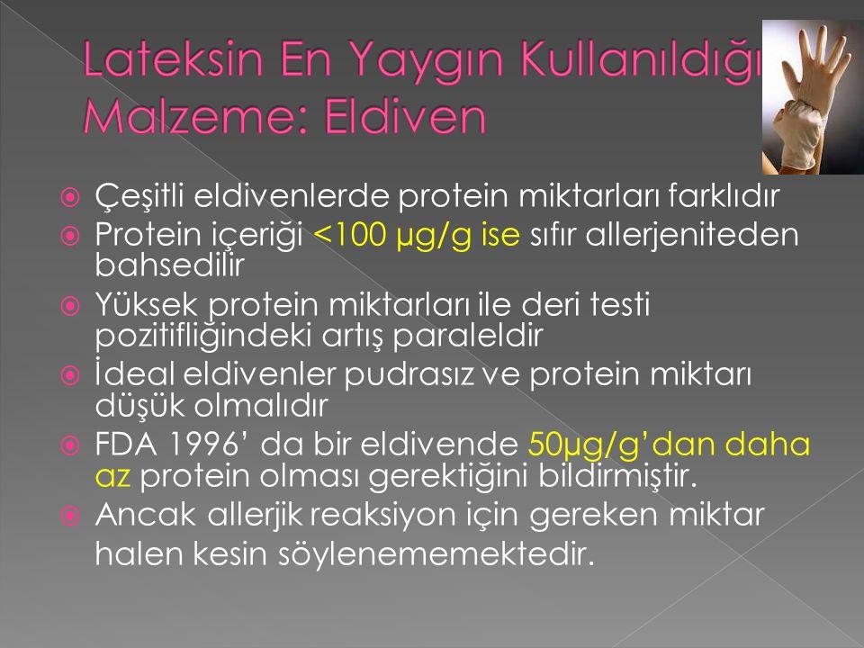  İrritan kontakt dermatit: %40  Tip 1 Lateks allerji: %33  Tip 4 allerjik kontakt dermatit: %20  Tip I ve Tip 4 mix: %7
