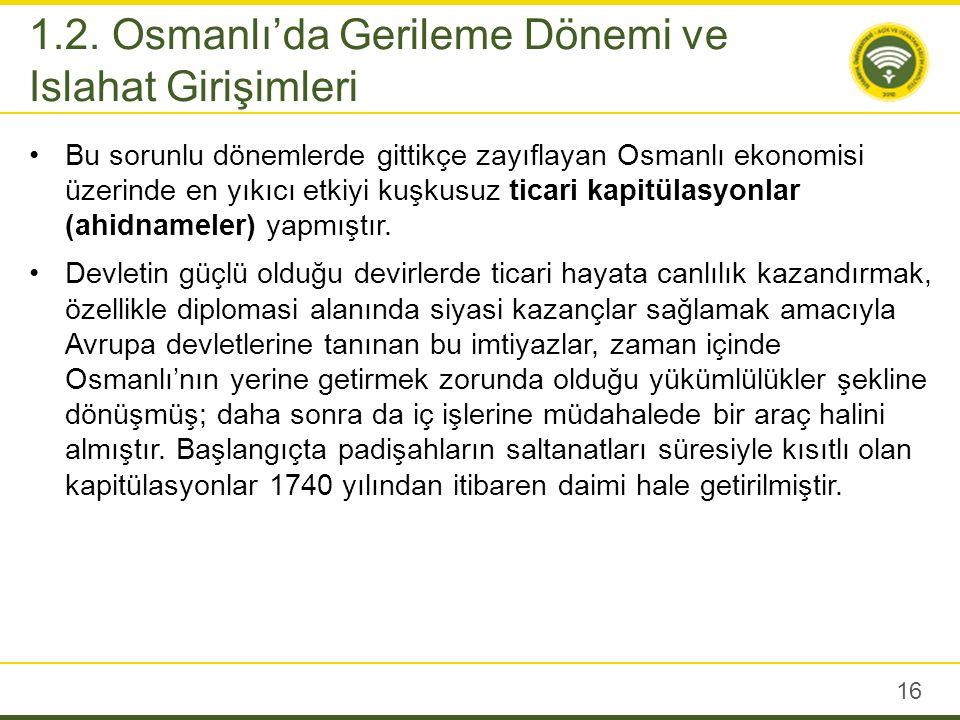 Osmanlıda Batılı tarzda ıslahatlara önem veren Padişahlar içerisinde öncü isimlerden biri Sultan III.