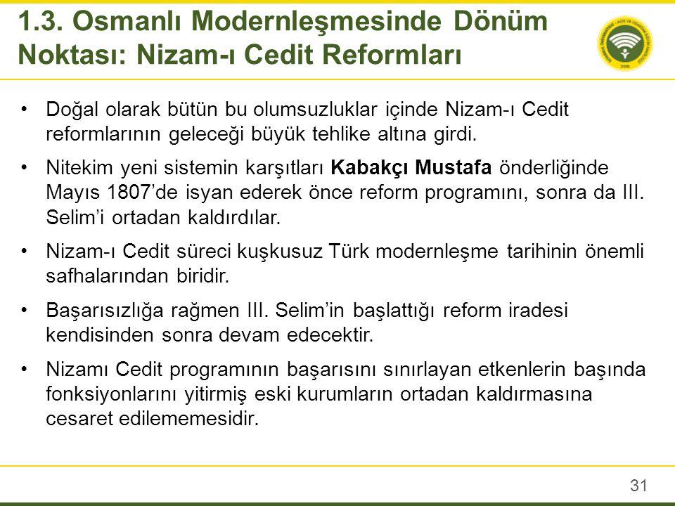 Osmanlı başkentindeki büyük kaos reform taraftarlarının Sultan II.
