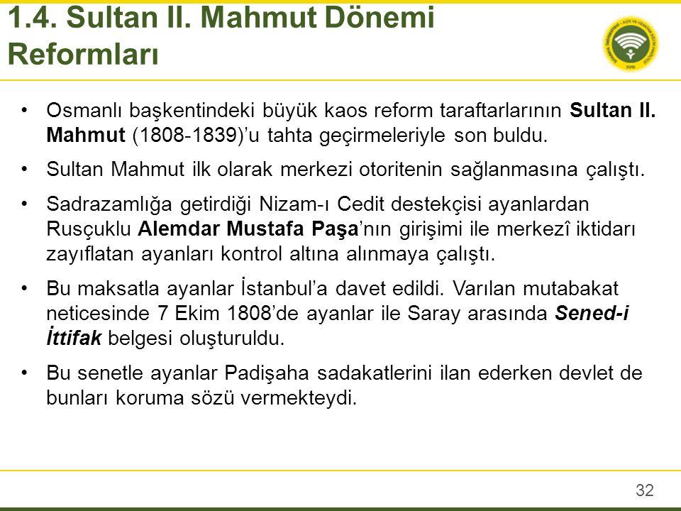 Sultan II Mahmut, önemli Batı tarzı reformlara imza atmasına rağmen, anlayış olarak sıkı sıkıya Doğu kültürüne bağlıdır.