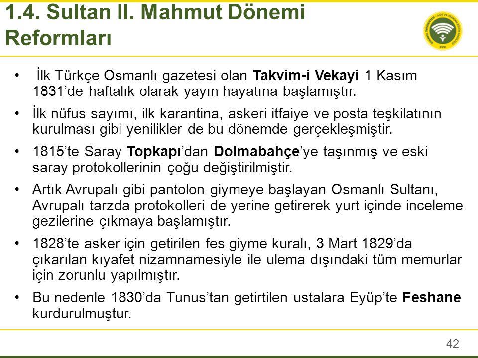 Sultan Mahmut'un ölümüyle ile Nizam-ı Cedit süreci kesin olarak bitmiş oldu.