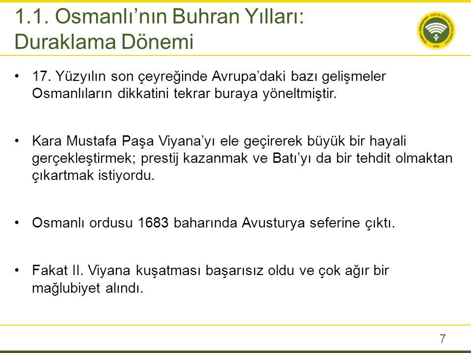 Viyana hezimeti Avrupa devletlerine moral oldu ve Osmanlı için 16 yıl sürecek bir yenilgiler dizisi başladı.