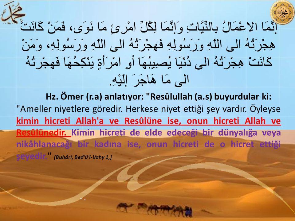 Hicret bütün peygamberlerin ve onlara iman eden insanların ortak kaderidir.