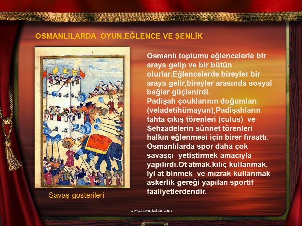 Osmanlı toplumu eğlencelerle bir araya gelip ve bir bütün olurlar.Eğlencelerde bireyler bir araya gelir,bireyler arasında sosyal bağlar güçlenirdi. Pa