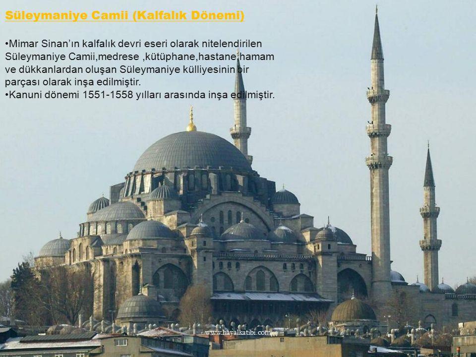 Süleymaniye Camii (Kalfalık Dönemi) Mimar Sinan'ın kalfalık devri eseri olarak nitelendirilen Süleymaniye Camii,medrese,kütüphane,hastane,hamam ve dük