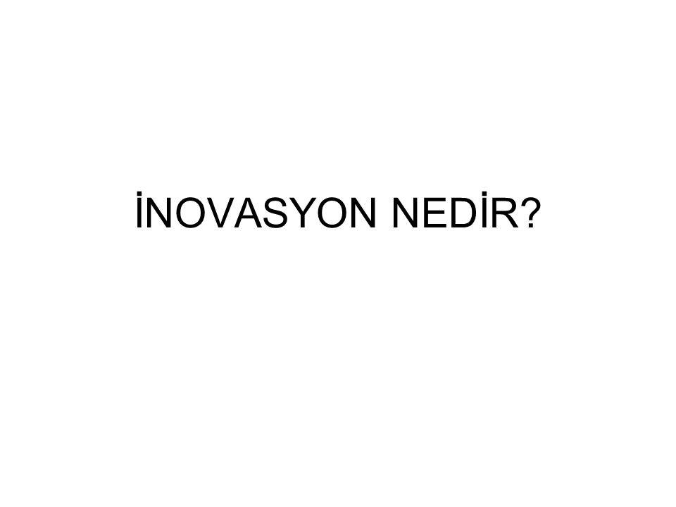 İNOVASYON NEDİR?