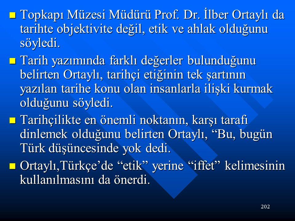 202 Topkapı Müzesi Müdürü Prof. Dr.