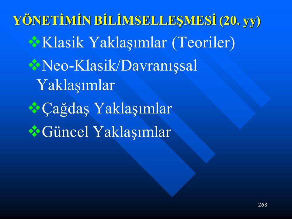 268 YÖNETİMİN BİLİMSELLEŞMESİ (20.