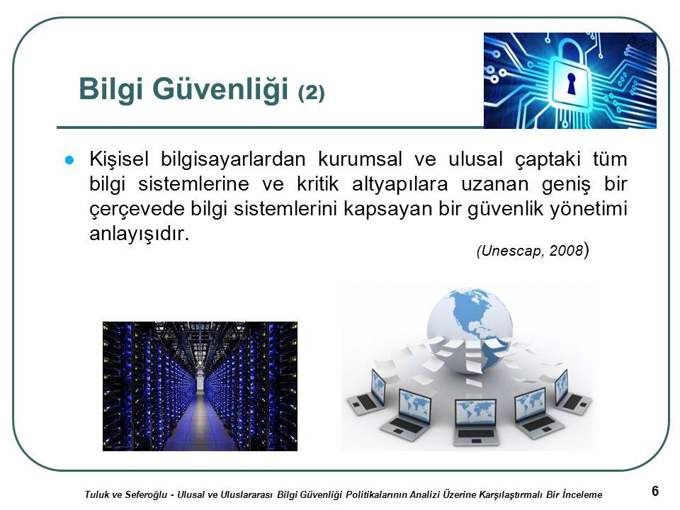 27 Amerika Birleşik Devletleri (1) Federal Bilgi Güvenliği Yönetimi Yasası (Federal Information Security Management Act-FISMA) (National Institute of Standards and Technology, 2004) İlk ulusal strateji olarak 2003 yılında Güvenli Siber Uzay İçin Ulusal Strateji (National Strategy to Secure Cyberspace) yürürlüğe girmiştir.